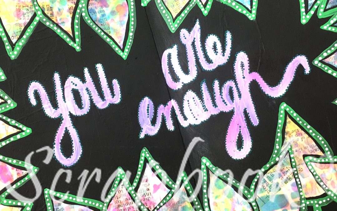 """You Are Enough"" Art Journaling Class with Alicia Redshaw"