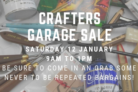 Crafters Garage Sale – Saturday 12 January 2019
