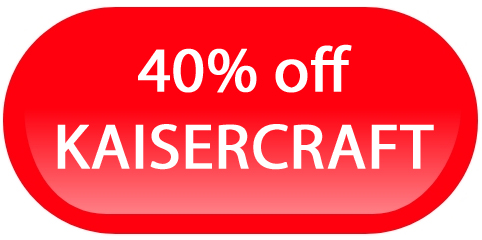 40% off KAISERCRAFT SALE