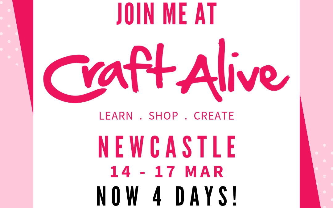 Craft Alive Newcastle – 14 to 17 March 2019